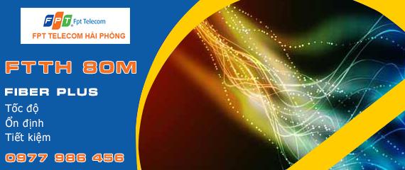 Cáp quang FPT Hải Phòng - Gói Fiber Plus 80M